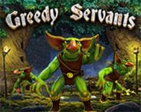 Greedy servants